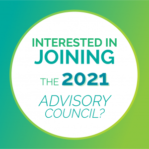 "White circle surrounded by blue and green gradient. Text in the middle of the circle says, ""Interested in Joining the 2021 Advisory Council?"